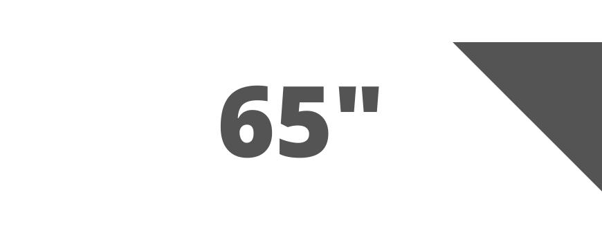 Hasta 65 pulgadas