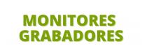 Monitores grabadores