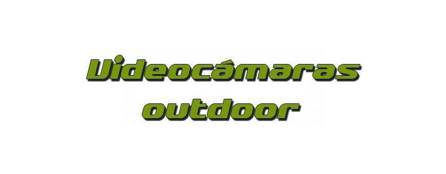 Videocámaras outdoor