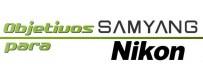 Samyang lenses for Nikon