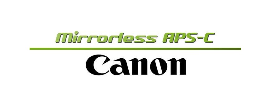 Canon Mirrorless APS-C