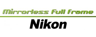 Nikon Mirrorless Full Frame